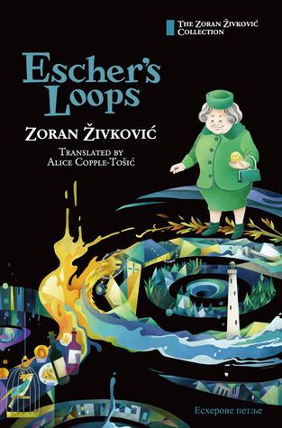 Escher's Loops by Zoran Živković