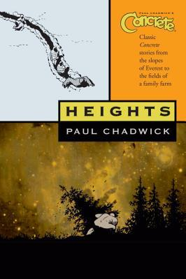 Concrete, Volume 2: Heights by Paul Chadwick