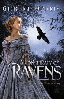 A Conspiracy of Ravens by Gilbert Morris
