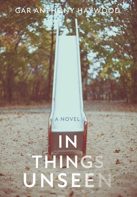 In Things Unseen by Gar Anthony Haywood