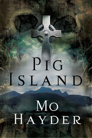 Pig Island by Mo Hayder
