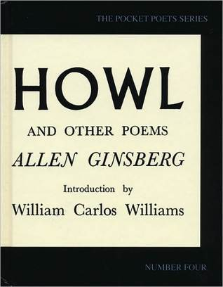 Howl and Other Poems by Allen Ginsberg, William Carlos Williams