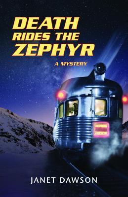 Death Rides the Zephyr by Janet Dawson