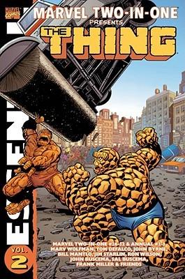 Essential Marvel Two-in-One, Vol. 2 by Roger Slifer, Steven Grant, Tom DeFalco, Marv Wolfman, Jo Duffy, Ralph Macchio, Bill Mantlo