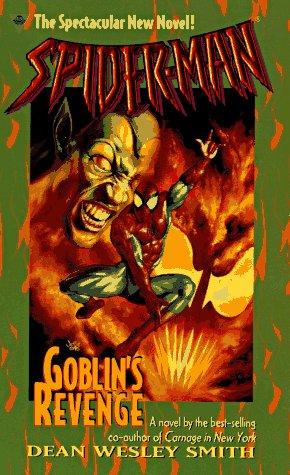 Spider-Man 2: Goblin's Revenge by Dean Wesley Smith