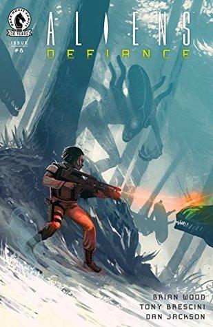 Aliens: Defiance #8 by Dan Jackson, Brian Wood, Stephen Thompson