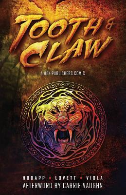 Tooth and Claw by Joshua Viola, Carrie Vaughn, Angie Hodapp