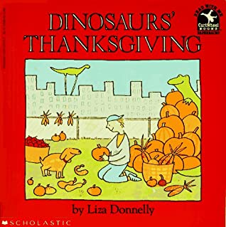 Dinosaurs' Thanksgiving by Liza Donnelly