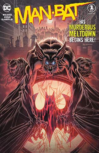 Man-Bat (2021) #1 by Kyle Hotz, Alejandro Sanchez, Sumit Kumar, Dave Wielgosz