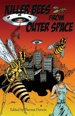 Killer Bees from Outer Space by Christine Morgan, Nick Walters, Pauline E. Dungate