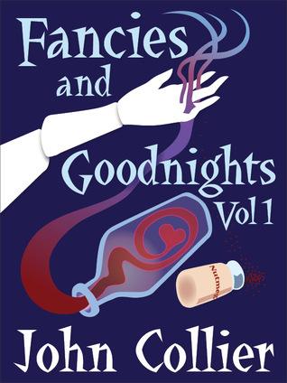Fancies and Goodnights Vol 1 by John Collier, Ray Bradbury