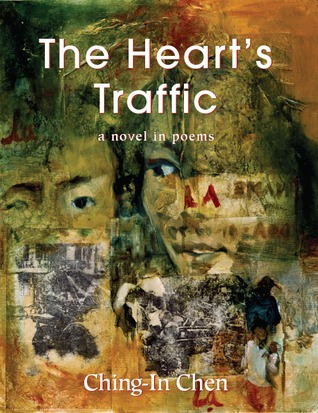 The Heart's Traffic by Ching-In Chen