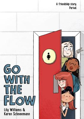 Go with the Flow by Lily Williams, Karen Schneemann
