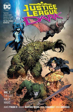 Justice League Dark, Volume 1: The Last Age of Magic by Alvaro Martinez, James Tynion IV, Daniel Sampere