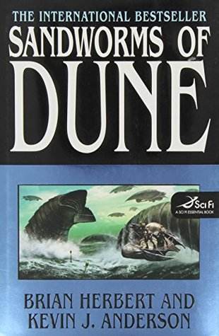 Sandworms of Dune by Brian Herbert, Kevin J. Anderson
