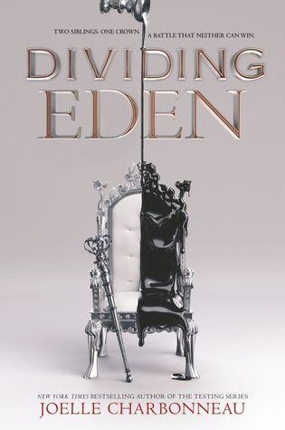 Dividing Eden by Joelle Charbonneau, Lauren Fortgang