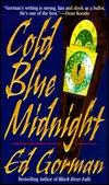 Cold Blue Midnight by Ed Gorman