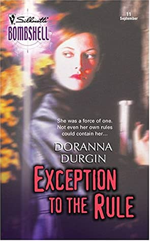 Exception to the Rule by Doranna Durgin