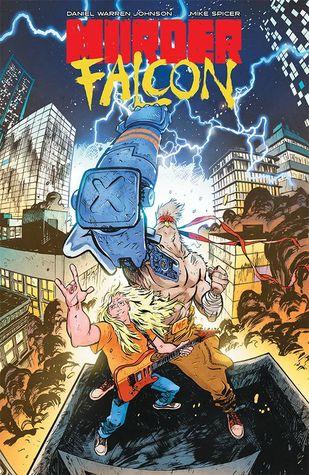 Murder Falcon by Mike Spicer, Daniel Warren Johnson