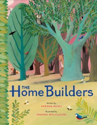 The Home Builders by Simona Mulazzani, Varsha Bajaj