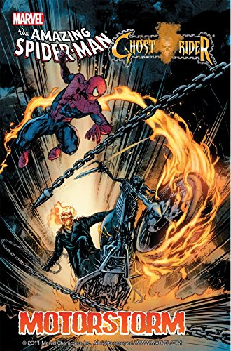 The Amazing Spider-Man/Ghost Rider: Motorstorm #1 by Rob Williams