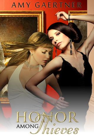 Honor Among Thieves by Amy Gaertner
