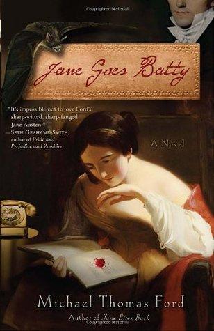 Jane Goes Batty by Michael Thomas Ford