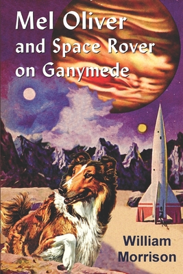 Mel Oliver and Space Rover on Ganymede by William Morrison