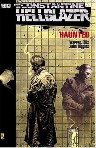 Hellblazer: Haunted by John Higgins, Tim Bradstreet, Warren Ellis