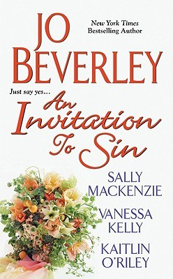 An Invitation to Sin by Vanessa Kelly, Sally MacKenzie, Jo Beverley, Kaitlin O'Riley