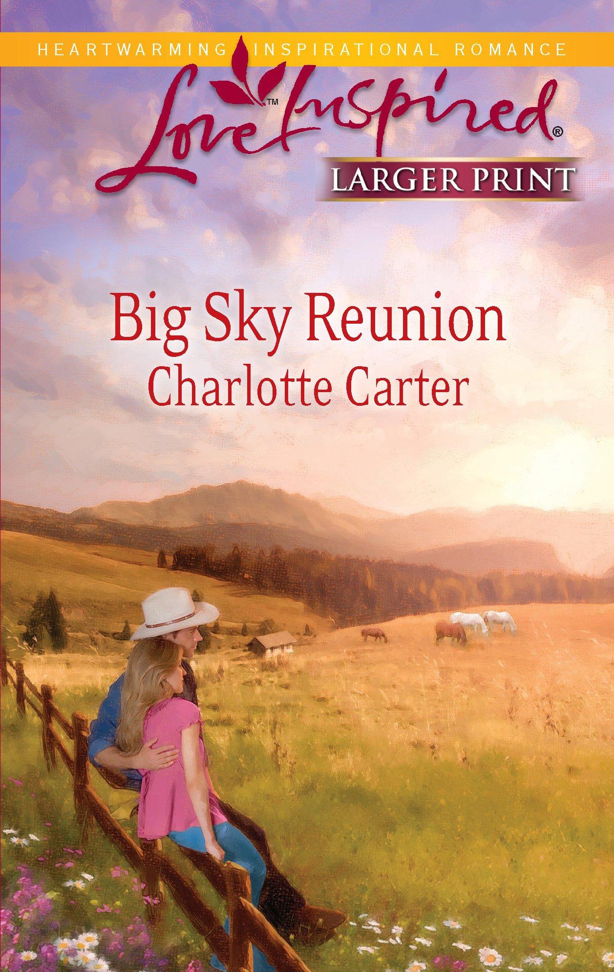 Big Sky Reunion by Charlotte Carter