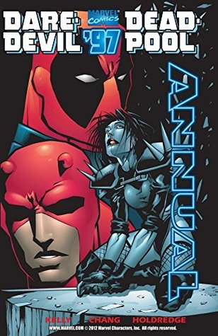 Daredevil/Deadpool Annual by Richard Starkings, Jon Holdredge, Joe Kelly, Liquid!