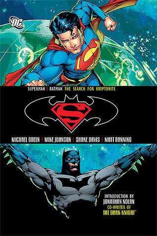 Superman/Batman, Vol. 7: The Search for Kryptonite by Michael Green, Matt Banning, Shane Davis, Jonathan Nolan, Mike Johnson