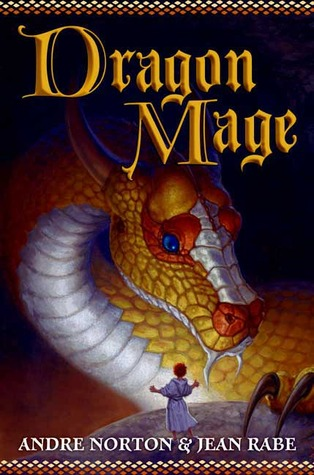 Dragon Mage by Andre Norton, Jean Rabe