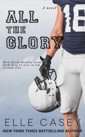 All the Glory by Elle Casey