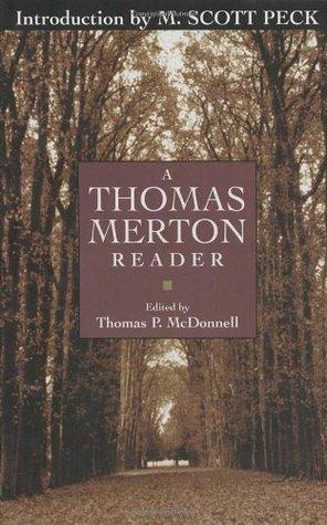A Thomas Merton Reader by Thomas P. Mcdonnell, Thomas Merton