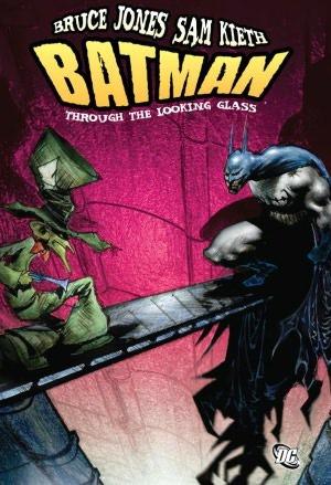 Batman: Through the Looking Glass by Sam Kieth, Bruce Jones