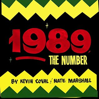 1989, The Number by Nate Marshall, Kevin Coval