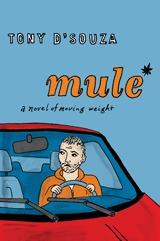 Mule by Tony D'Souza